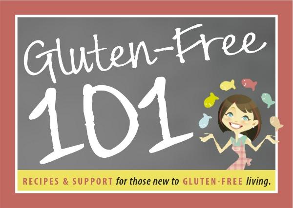 Gluten-Free 101, Adventures of a Gluten Free Mom