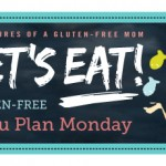 Gluten Free Menu Plan – Week of March 4