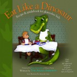 Eat Like a Dinosaur: Book Review and Giveaway!